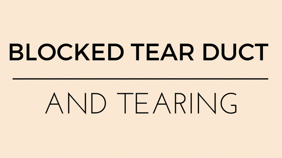 Blocked Tear Duct And Tearing Resource by Dr Vanessa Neoh